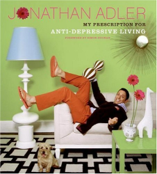 Jonathan Adler: My Prescription for Anti-Depressive Living