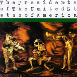 Presidents of the United States of America -