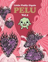 Junko Mizuno: Little Fluffy Gigolo PELU Volume 2