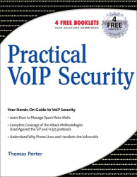 Thomas Porter: Practical VoIP Security