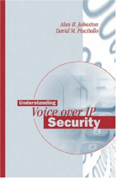 Alan B. Johnston: Understanding Voice over Ip Security (Artech House Telecommunications Library)