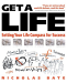 Nicholas Bate: Get a Life: Setting Your Life Compass for Success