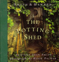 Linda Joan Smith: The Potting Shed (Smith & Hawken)