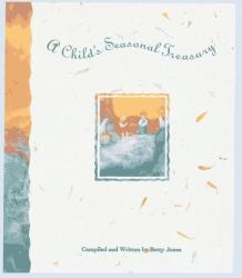 Betty M. Jones: A Child's Seasonal Treasury