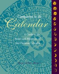 Mary Ellen Hynes: Companion to the Calendar