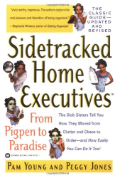 Pam Young: Sidetracked Home Executives(TM): From Pigpen to Paradise