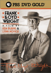 : Frank Lloyd Wright - A film by Ken Burns and Lynn Novick