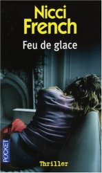 Nicci French: Feu de glace