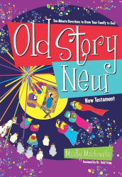 Marty Machowski: Old Story New: Ten-Minute Devotions to Draw Your Family to God