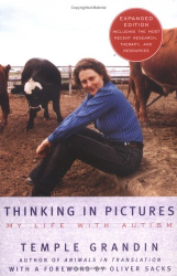Temple Grandin: Thinking in Pictures, Expanded Edition: My Life with Autism