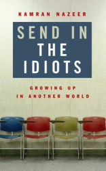 Kamran Nazeer: Send in the Idiots: Stories from the Other Side of Autism