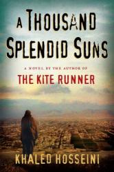 Khaled Hosseini: A Thousand Splendid Suns