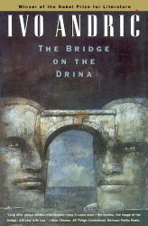 Ivo Andric: The Bridge on the Drina (Phoenix Fiction)