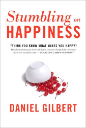 Daniel Gilbert: Stumbling on Happiness