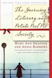 Mary Ann Shaffer: The Guernsey Literary & P P Pie Society