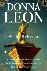 Donna Leon: Willful Behavior