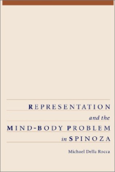 1996 Michael Della Rocca: Representation and the Mind-Body Problem in Spinoza