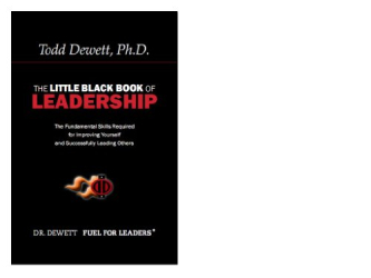 Todd Dewett: The Little Black Book Of Leadership