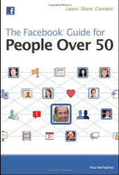 Paul McFedries: The Facebook Guide for People Over 50