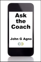 John Agno: Ask the Coach