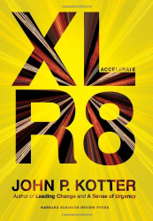 John P. Kotter: Accelerate: Building Strategic Agility for a Faster-Moving World