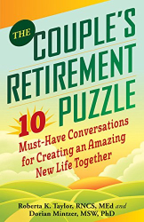 Roberta Taylor: The Couple's Retirement Puzzle: 10 Must-Have Conversations for Creating an Amazing New Life Together