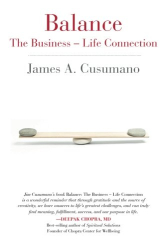 James Cusumano: Balance: The Business - Life Connection