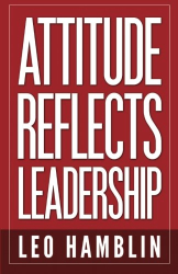 Leo Hamblin: Attitude Reflects Leadership