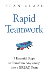Sean Glaze: Rapid Teamwork