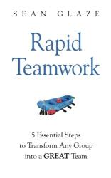 Sean Glaze: Rapid Teamwork