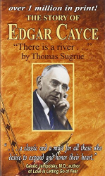 Thomas Sugrue: Story of Edgar Cayce: There Is a River