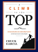 Chuck Garcia: A Climb to the Top: Communication & Leadership Tactics to Take Your Career to New Heights