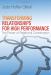 Jody Hoffer Gittell: Transforming Relationships for High Performance: The Power of Relational Coordination