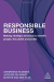 Annemieke Roobeek: Responsible Business: Making Strategic Decisions to Benefit People, the Planet and Profits