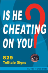 Ruth Houston: Is He Cheating on You?