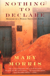 Mary Morris: Nothing to Declare