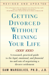 Sam Marguiles: Getting Divorced Without Ruining Your Life