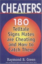 Raymond B. Green: Cheaters