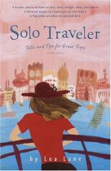 Lea Lane: Solo Traveler: