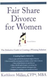 Kathleen A. Miller: Fair Share Divorce for Women,