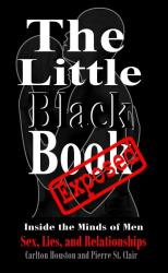 Carlton Houston: The Little Black Book Exposed