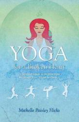 Michelle Paisley: Yoga for a Broken Heart