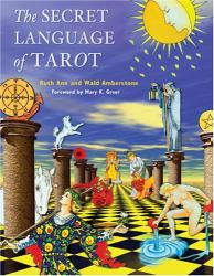Wald Amberstone: The Secret Language of Tarot