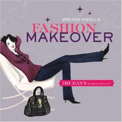 Brenda Kinsel: Brenda Kinsel's Fashion Makeover