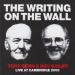 Tony Benn/Roy Bailey - The Writing on the Wall: Live at Cambridge 2000