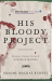 Graeme Macrae Burnet: His Bloody Project