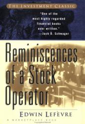 Edwin Lefèvre: Reminiscences of a Stock Operator