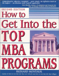 Richard Montauk: How to Get Into the Top MBA Programs