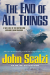 John Scalzi: The End of All Things