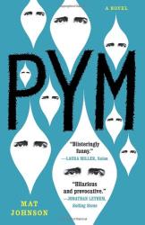Mat Johnson: Pym: A Novel